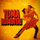 Toma rumbita! de Various Artists
