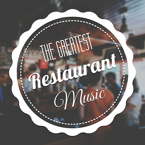 The Greatest Restaurant Music – Best Romantic Music    by