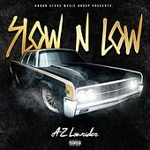 Slow N Low by AZ Lowrider