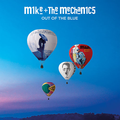 Out of the Blue von Mike + the Mechanics