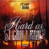 Hard As I Can Lean (feat. Big Skandoe) von X Khan