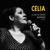 Canções de Chico Buarque (ao Vivo) de Célia