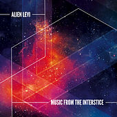 Music from the Interstice by Alien Levi