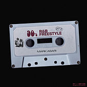 90s R&B (Freestyle), Pt. 2 by Mark Asari