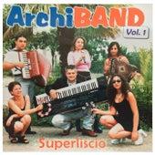 Superliscio, Vol. 1 von Archiband