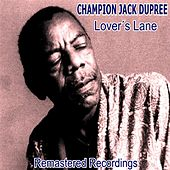 Lover's Lane de Champion Jack Dupree