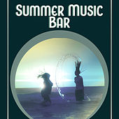 Summer Music Bar - The Deeper Chillout Music for Total Relaxation, Beach Party, Dance Party, Holidays Music, Summer Solstice von Ibiza Chill Out