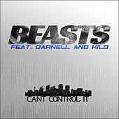 Cant Control it by Beasts