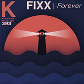 Forever by DJ Fixx