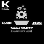 Trunk Shaker by DJ Fixx