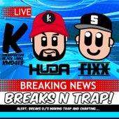 Breaks N Trap EP! by DJ Fixx