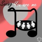 You Are Me de Swing