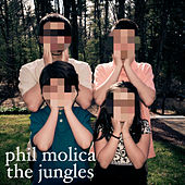 The Jungles by Phil Molica