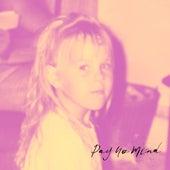 Pay No Mind by Sarah Violette