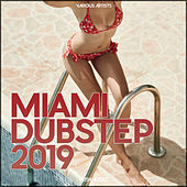 Miami Dubstep 2019 van Various