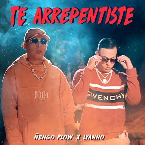 Te Arrepentiste by Ñengo Flow