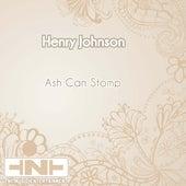 Ash Can Stomp de Henry Johnson