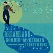 Dreamland by Gordie MacKeeman