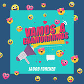 Vamos a Enamorarnos von Jacob Forever