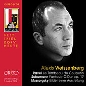 Ravel, Schumann & Mussorgsky: Works for Piano (Live) by Alexis Weissenberg