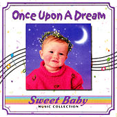 Sweet Baby Music: Baby Once Upon A Dream de Sweet Baby