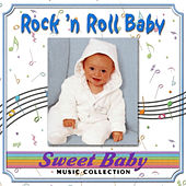 Sweet Baby Music: Rock 'n Roll Baby by Sweet Baby
