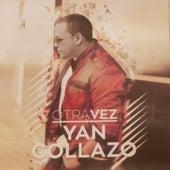 Otra Vez by Yan Collazo
