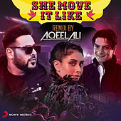 She Move It Like (Remix by Aqeel Ali) de Badshah
