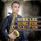 Song For All Of Us von Mike Lee