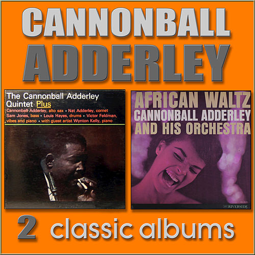 Plus / African Waltz by Cannonball Adderley