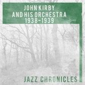 John Kirby: 1938-1939 de John Kirby