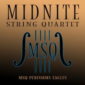 MSQ Performs Eagles by Midnite String Quartet