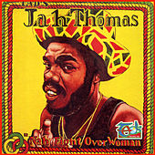 Nah Fight Over Woman (Remastered) by Jah Thomas