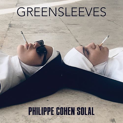 Greensleeves by Philippe Cohen Solal