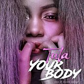 Your Body by Tula