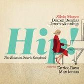 Hip! (The Blossom Dearie Songbook) von Silvia Manco