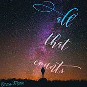 All That Counts by Emma Marie