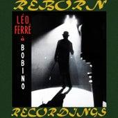 Léo Ferré À Bobino (HD Remastered) de Leo Ferre