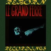 Le Grand Ferré (HD Remastered) de Leo Ferre