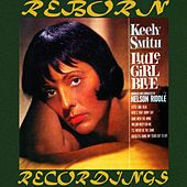 Little Girl Blue/ Little Girl New (HD Remastered) by Keely Smith