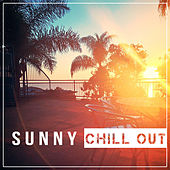 Sunny Chill Out - Party Night Hits, Crazy Chill Out Night, Chill Out Dreams von Chill Out