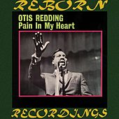 Pain in My Heart (HD Remastered) von Otis Redding