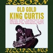 Old Gold (HD Remastered) von King Curtis