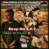 Dada-D presents Re-up the E.P.2 von C.N.T. Music Group C.N.T. Mafia
