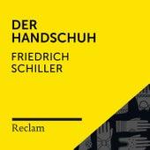 Schiller: Der Handschuh (Reclam Hörbuch) von Reclam Hörbücher
