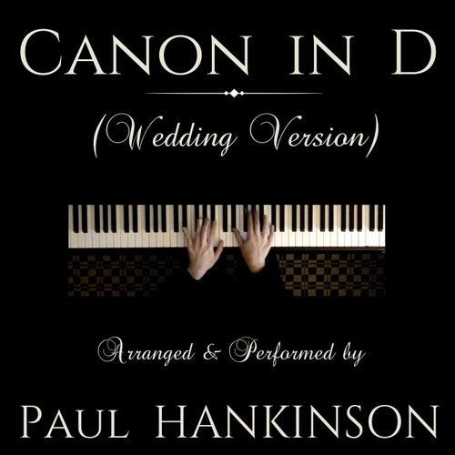 Canon in D (Wedding Version) von Paul Hankinson