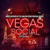 Vegas Social, Vol.1 (Music Inspired by the Amazon Prime Original Series) de Various Artists
