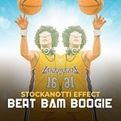 Big Bam Boogie von Stockanotti Effect