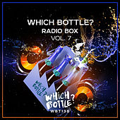 Which Bottle?: Radio Box, Vol. 7 - EP van Various Artists