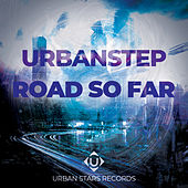 Road So Far - EP by Urbanstep